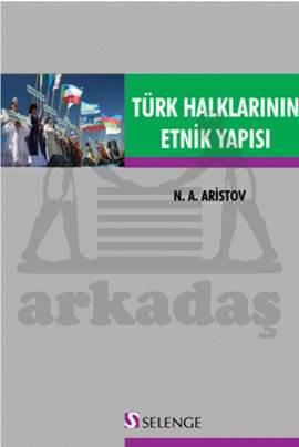 Türk Halklarının Etnik Yapısı