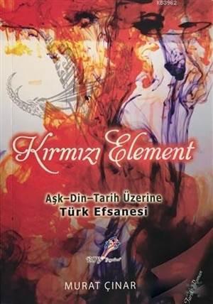 Kırmızı Element; A ...