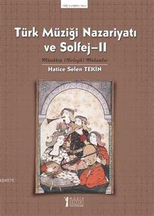 Türk Müziği Nazariyatı ve Solfej 2