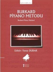 Burkard Piyano <br/>Metodu; Burka ...