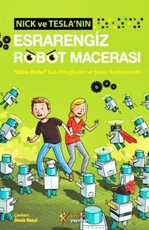 Nick ve Tesla'nın Esrarengiz Robot Macerası