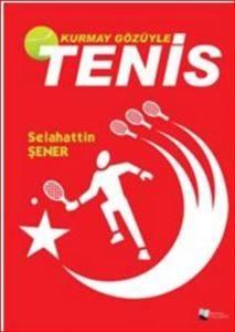 Kurmay Gözüyle Tenis