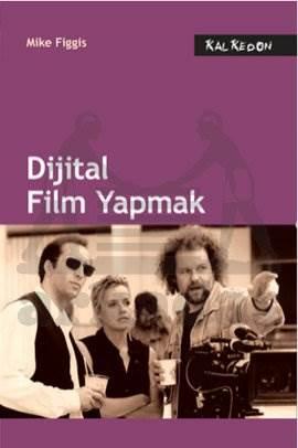 Dijital Film Yapmak