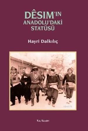 Desim'in Anadolu'daki Statüsü