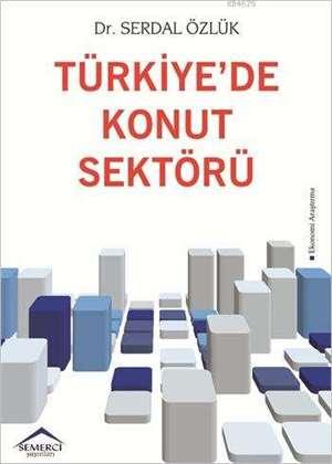 Türkiye'de Konut Sektörü