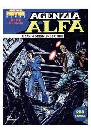 Alfa Ajansı 2; Uzayın Derinliklerinde