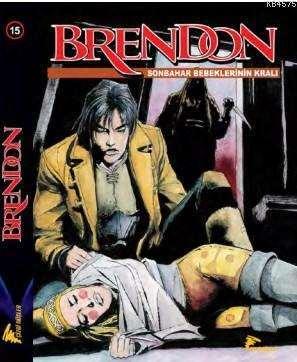 Brendon 15 - Son Bahar Bebeklerin Kralı