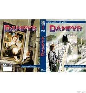 Dampyr Özel 1 - Eski Köprünün Hikayesi Lady Lamb' in Sırrı