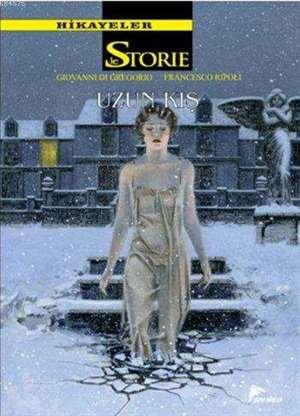 Hikayeler 6; Uzun Kış / Kaderin Sabrı