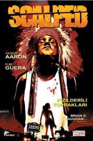 Scalped Cilt 1 - Kızılderili