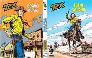 Tex Klasik seri 6 - Trene Saldırı, Beşinci adam