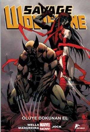Savage Wolverine 2 - Ölüye Dokunan El