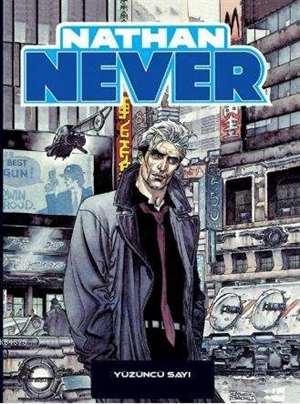 Nathan Never 18; 100. Sayı/Derinlik Korkusu/Sara'nın Şarkısı
