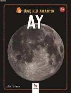Bilgiç Kedi Anlatıyor Ay