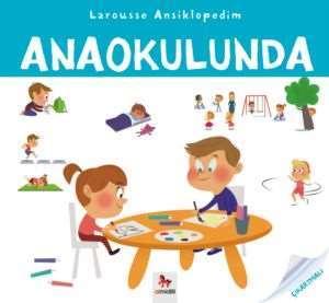 Larousse Ansiklopedim Anaokulunda