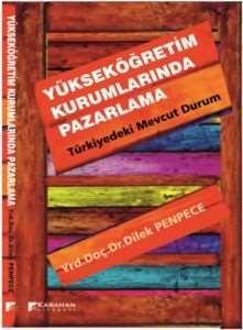 Yükseköğretim Kurumlarında Pazarlama-Türkiyedeki Mevcut Durum