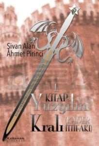 Yüzyılın Kralı 1.Kitap