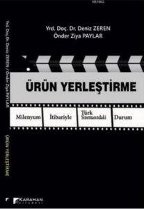 Ürün Yerleştirme; Milenyum İtibariyle Türk Sinemasındaki Durum