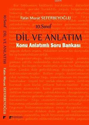 10. Sınıf Dil ve Anlatım Konu Anlatımlı Soru Bankası