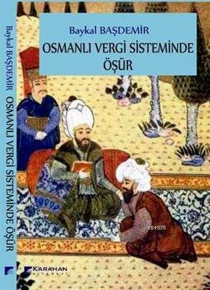 Osmanlı Vergi Sisteminde Öşür