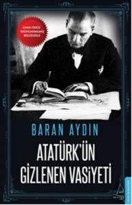 Atatürk'ün Gizlenen Vasiyeti