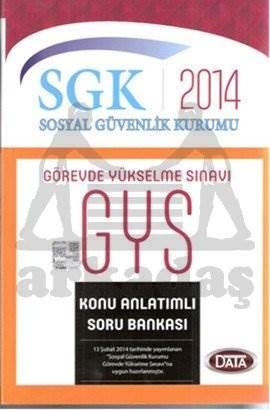 Data SGK GYS Konu Anlatımlı Soru Bankası 2014
