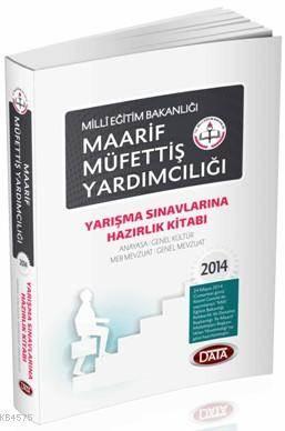 MEB Maarif Müfettiş Yardımcılığı 2014; Yarışma Sınavlarına Hazırlık Kitabı