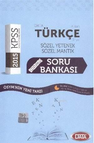 KPSS A'dan Z'ye Türkçe Çözümlü Soru Bankası; Sözel Mantık - Sözel Yetenek