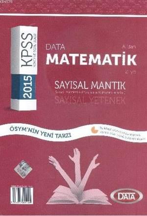 KPSS A'dan Z'ye Matematik; Sayısal Mantık - Sayısal Yetenek