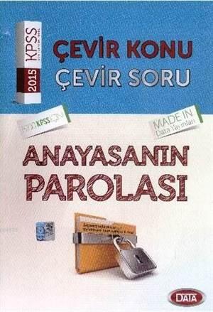 KPSS Anayasanın Parolası Çevir Konu Çevir Soru; 2015
