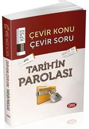 KPSS Tarihin Parolası Çevir Konu Çevir Soru; 2015