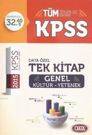 KPSS Genel Kültür Genel Yetenek Tek Kitap; Konu Anlatımlı Tüm Adaylar İçin - 2015