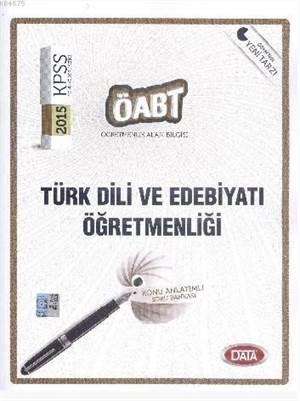 ÖABT Türk Dili Ve Edebiyatı Öğretmenliği; Konu Anlatımlı Soru Bankası - 2015