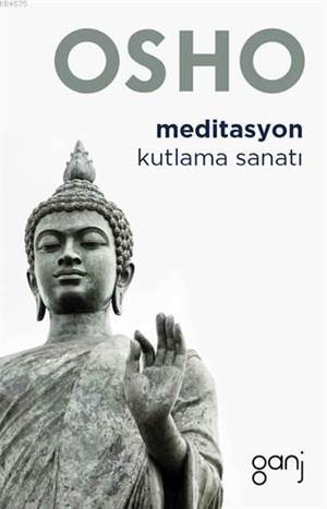 Meditasyon; Kutlama Sanatı