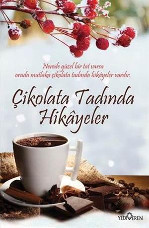 Çikolata Tadında Hikayeler