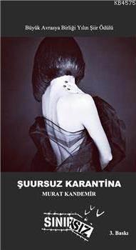 Şuursuz Karantina
