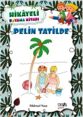 Pelin Tatilde