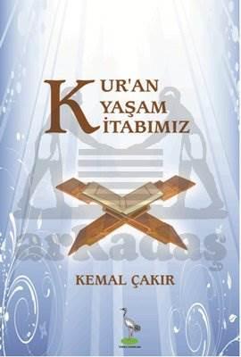 Kur'an Yaşam Kitabımız