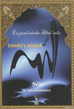 Esmaü'l-Hüsna; En Güzel İsimler Allah'ındır