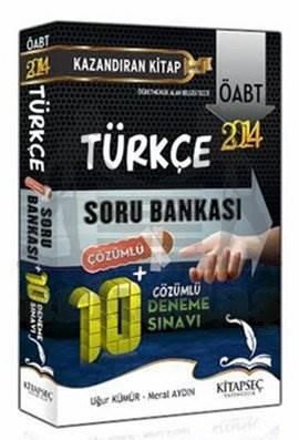 2014 ÖABT Türkçe Çözümlü Soru Bankası + 10 Çözümlü Deneme Sınavı