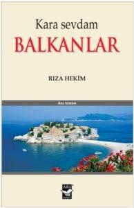 Kara Sevdam Balkanlar