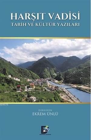Harşıt Vadisi; Tarih ve Kültür Yazıları