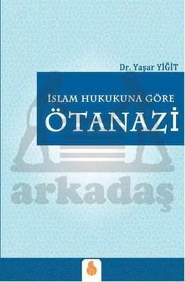 İslam Hukukuna Göre Ötanazi