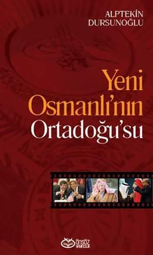 Yeni Osmanlı'nın Ortadoğu'su