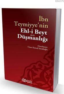 İbn Teymiyye'nin Ehl-İ Beyt (A.S.) Düşmanlığı