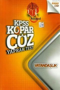 KPSS Vatandaşlık Kopar Çöz Yaprak Test