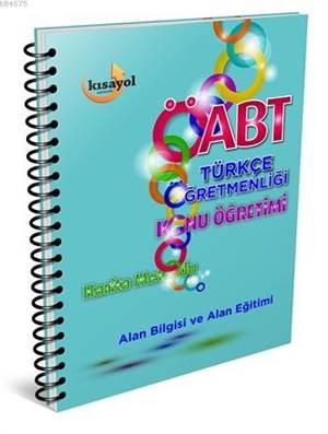 2016 ÖABT Türkçe Öğretmenliği Konu Anlatımı; Alan Bilgisi Ve Alan Eğitimi