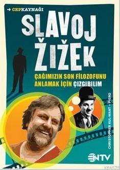 Çizgi Bilim Serisi - Slavoj Zizek; Çağımızın Son Filozofunu Anlamak İçin Çizgibilim