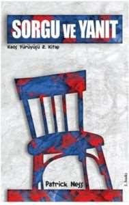 Sorgu ve Yanıt; Kaos Yürüyüşü 2. Kitap