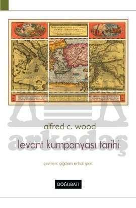 Levant Kumpanyası Tarihi